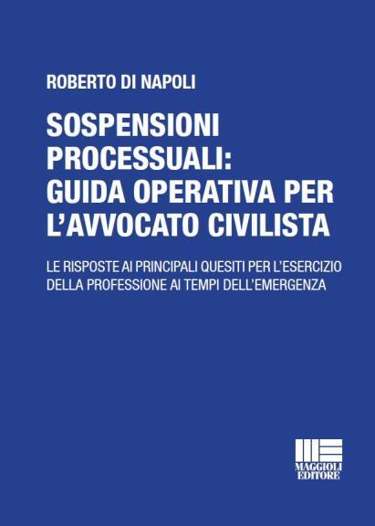 copertina ebook Le sospensioni processuali guida operativa per l'avvocato civilista